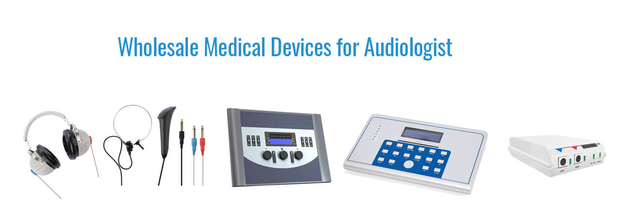 Wholesale Medical Devices for Audiologist